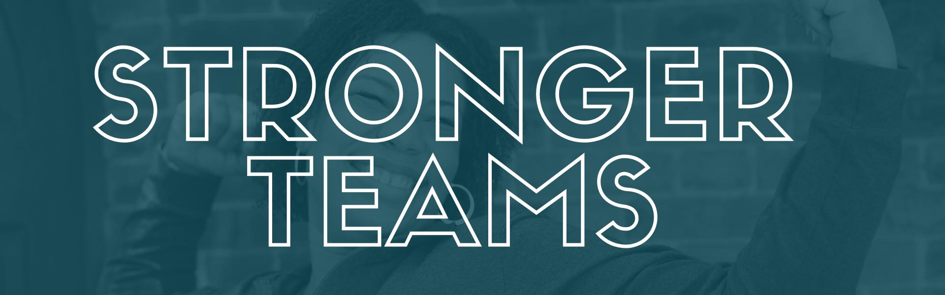 Stronger-Teams-Banner.png